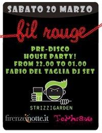 FIL ROUGE [House Party] @ blink GARDEN