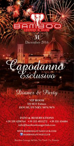 New Year's Eve 2017 Dinner and party at Bamboo Lounge & Club in Florence