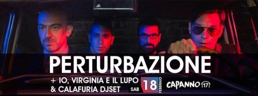 Disturbance + I virginia and the Wolf & Calafuria dj