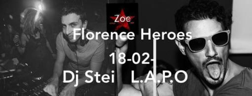 Zoe Florence Heroes with Stei & Lapo