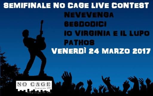 SECONDA SEMNIFINALE NO CAGE LIVE CONTEST : 4 BAND ON STAGE