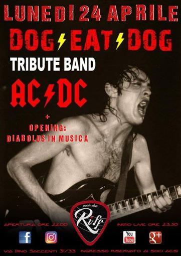 Dog Eat Dog Ac/Dc Tribute!! + Diabulus In Musica