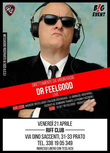 BIG SHOW! Dr Feelgood da Virgin Radio! seminario sul rock+DjSet!