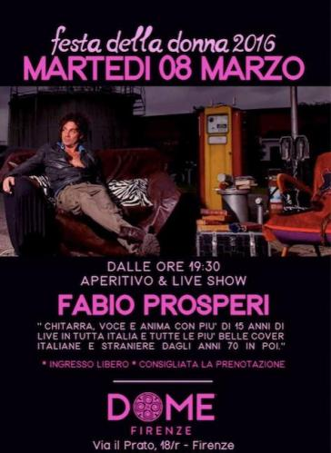 Women's Day at the Dome Florence - Live shows with Fabio Prosperi guitar and vocals