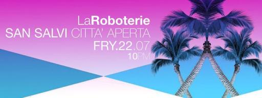 LARoboterie + After Party
