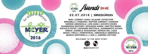 FRiENDs On Air & STRiZZiGARDEN for MEYER
