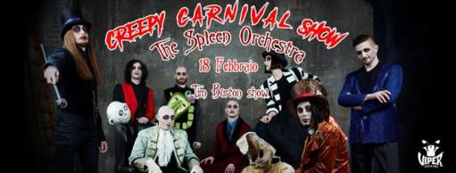 Creepy Carnival Show // The Spleen Orchestra + Djset Dark / Goth