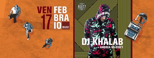 Rooty presents Dj Khalab