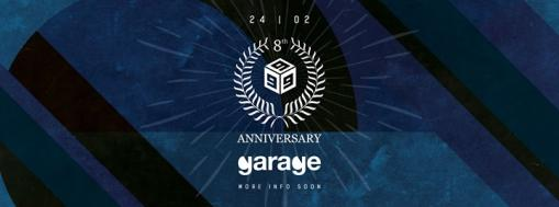 Garage ◆ Club 999 | 8 Years Anniversary ◆