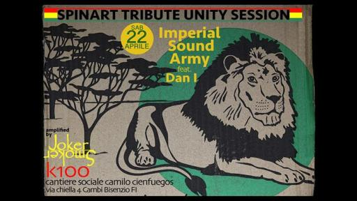 Spinart Tribute Unity Session Imperial Sound Army feat. Dan I