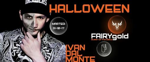 FAIRY- HALLOWEEN PARTY con IVAN DAL MONTE