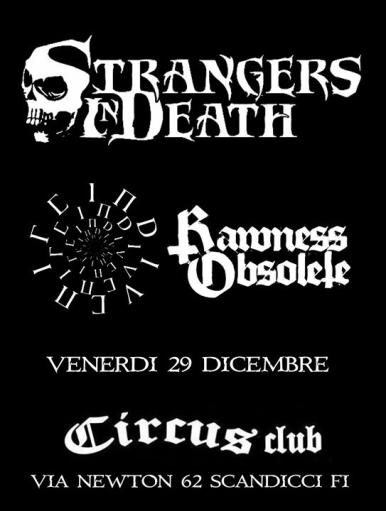 Strangers In Death + In Divenire + Rawness Obsolete