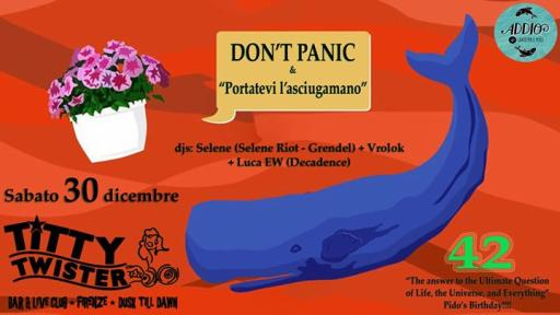 Pido 42 Bday party!! Don't panic e portatevi l'asciugamano