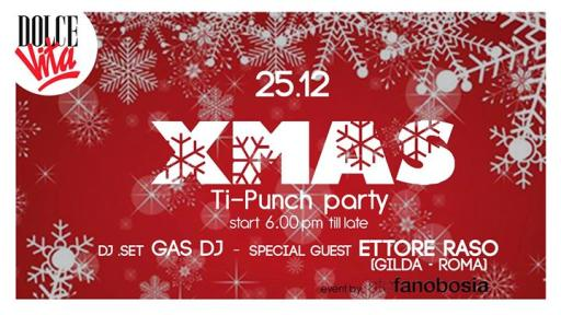 25 Dec -X.mas Ti Punch Party