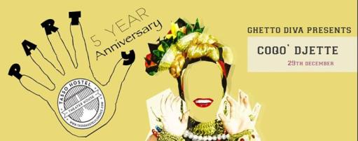 Hostel Rate 5 Year Anniversary Party with Coqo DJ -Geetto Divas
