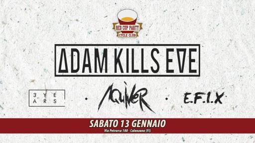 RedCupParty ★ ADAM KILLS EVE + guest