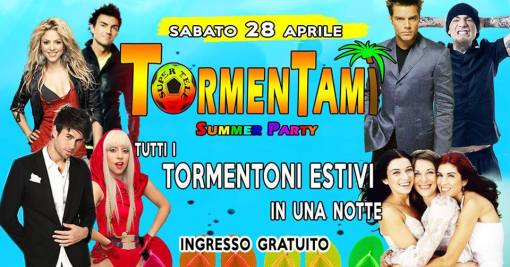 Tormentami - Summer Party // Ingresso Gratuito!