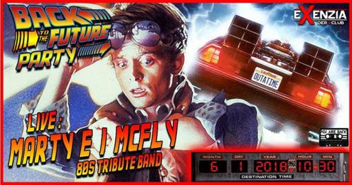 Back to the Future 80's Party - Live : Marty e i Mc. Fly