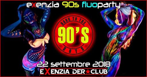 Exenzia 90s Fluo Party 2018 [Part 2] - Live:Back To the 90s Boys