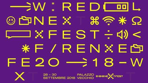 Wired Next Fest 2018 Florence