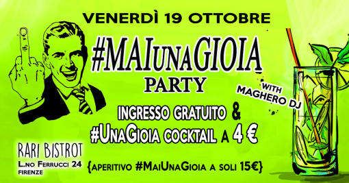 Never a Joy Party / FREE ENTRANCE #UnaGioia Drink € 4