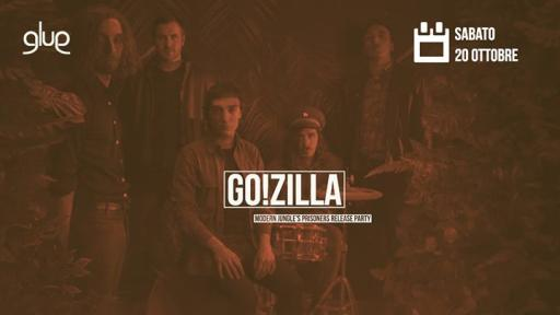 Go!Zilla + Dust & the Dukes live / Aftershow Annibale Djset