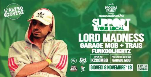 Lord Madness + Local Guests at SupportYourLocal