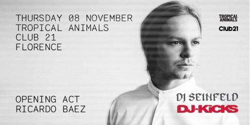 Tropical Animals: DJ Seinfeld & Ricardo Baez (Dj-Kicks tour)