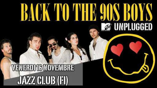 Back To The 90s Boys Unplugged at Jazz Club