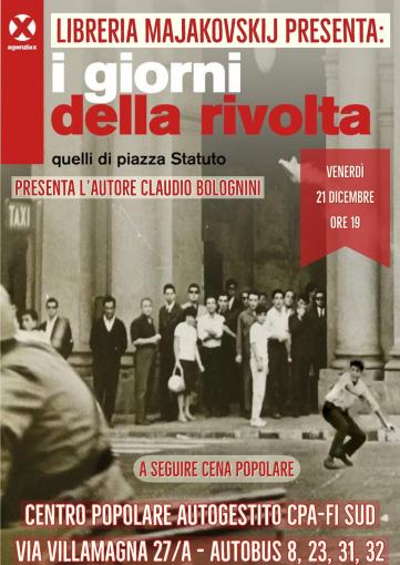 """The days of revolt: those of Piazza Statuto"""