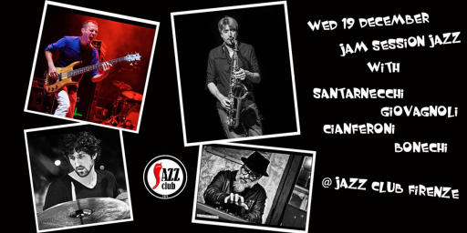 Session Jazz with Santarnecchi / Giovagnoli / Cianferoni / Bonecch