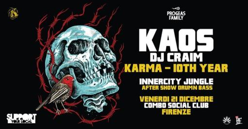 Kaos & Dj Craim - Karma 10th year tour