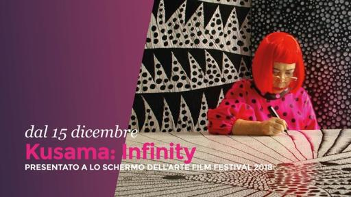 Kusama: Infinity // From December 15th