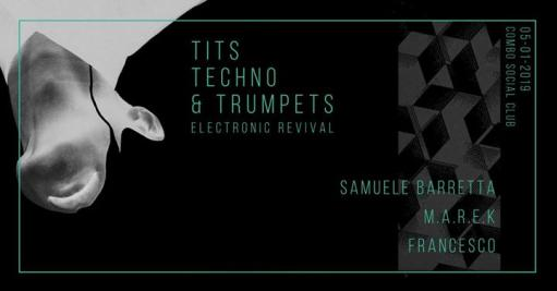 Tits Techno & Trumpets - Electronic Revival