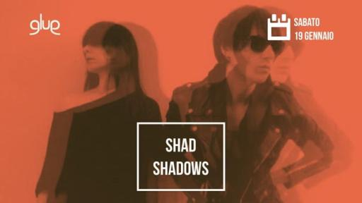 Shad Shadows live / Aftershow Outsiders Djset