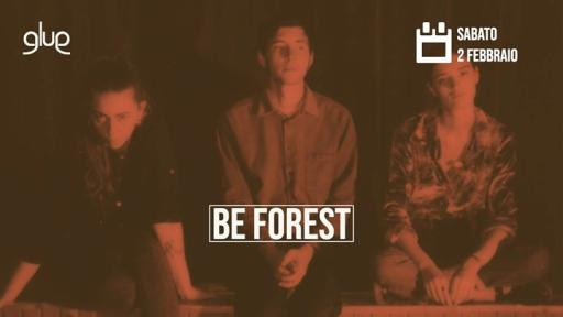 Be Forest + Jack Eden / Aftershow Outsiders Djset