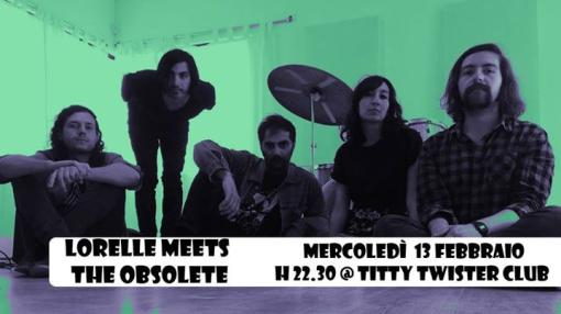 Annibale Records presenta Lorelle Meets the Obsolete