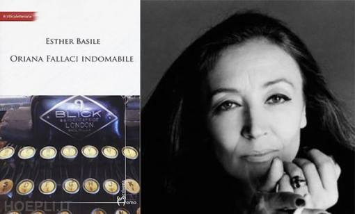 Oriana Fallaci Indomitable - Esther Basile