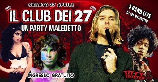 Il Club dei 27 / Un Party Maledetto