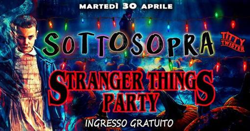 SottoSopra - Stranger ThingS Party