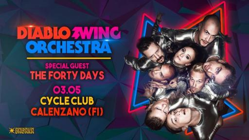 Diablo Swing Orchestra + The Forty Days