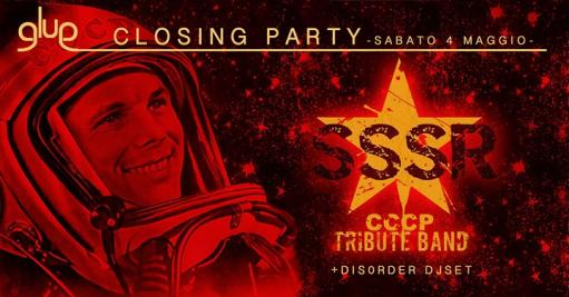 Glue closing party / SSSR cccp tribute band + Dis0rder djset