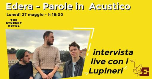 Edera presents: Words in Acoustic | live interview with Lupineri
