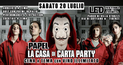 Papel - La Casa di Carta Party / Cena a Tema VINO ILLIMITATO
