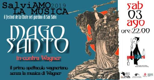 HOLY MAGIC in-contra Wagner ☆ SalviAmo La Musica Festival
