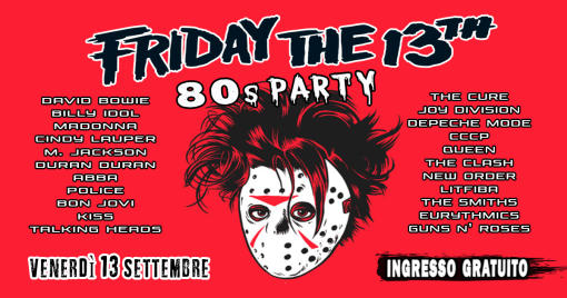 Friday The 13th / 80s Party