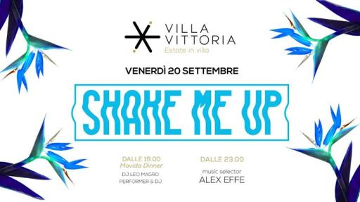 Shake me Up - Friday night is explosive!