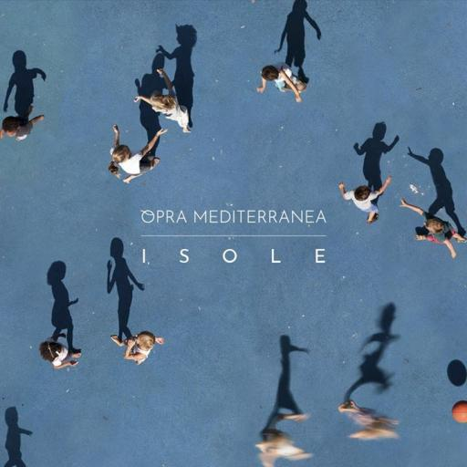 Opra Mediterranea presents the ISLAND disc