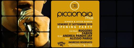 Opening Party Piccionaia Privè. Dinner & After Dinner