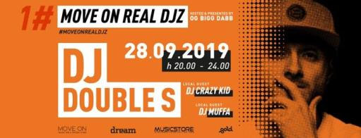 First Move On Real DJZ - Special Guest: DJ Double S